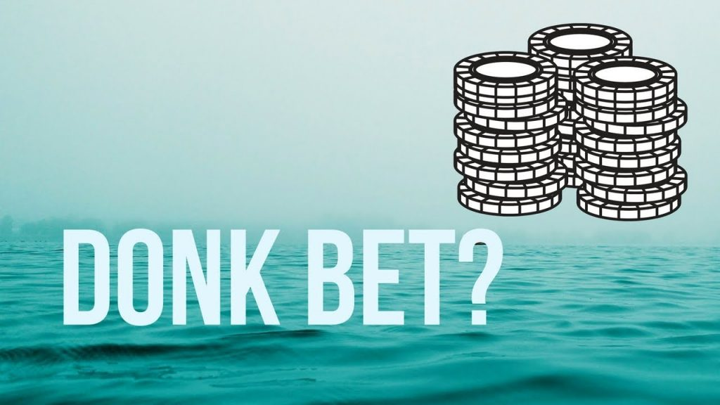 What is a donk-bet and why is it considered a bad bet