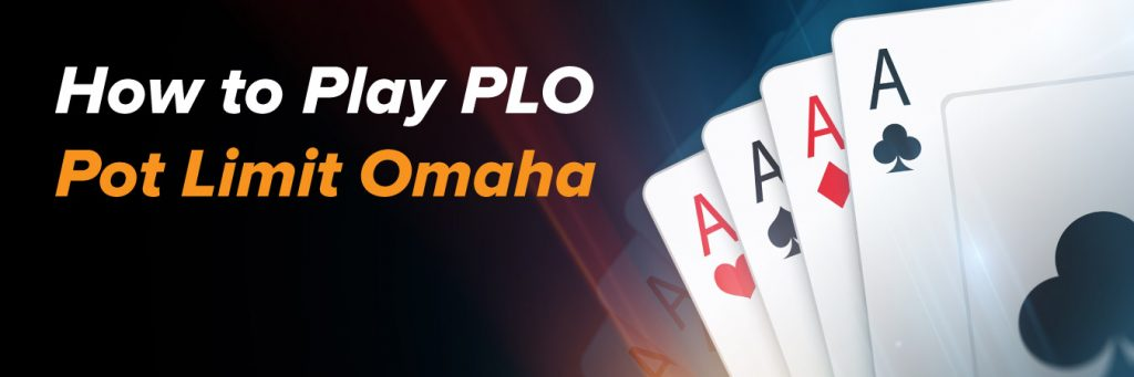 What you need to know about Pot-Limit Omaha
